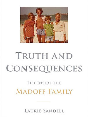 Madoff Family Bio Truth and Consequences: PEOPLE's Review
