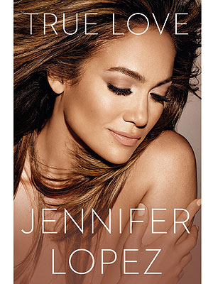 Jennifer Lopez on Her New Book: Do I Put This Out There?