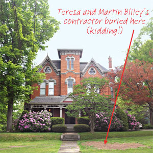 Teresa and Martin Biley's handsome Italianate house with the text a joking reference to where the homeowner's first contractor is buried under the lawn