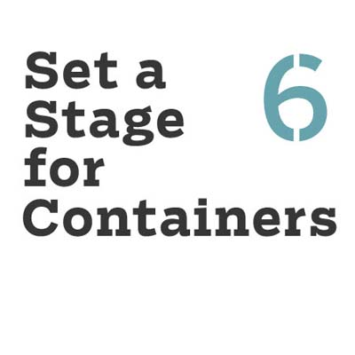 set a stage for containers