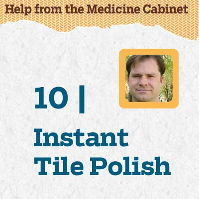 reader tip to save time and money about a instant tile polish