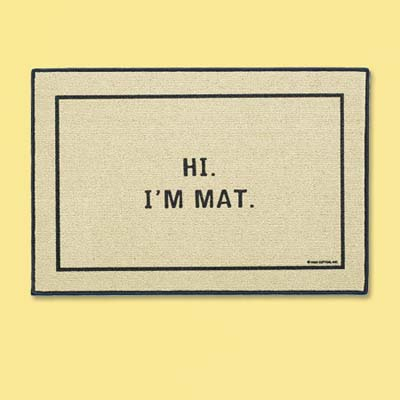 rectangular doormat with the message hi i'm mat; welcome mat